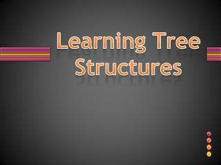 Learning Tree Structures