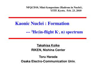 Kaonic Nuclei : Formation