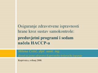 Milena Čošić, dipl. sanit. ing. Zavod za javno zdravstvo Koprivničko-križevačke županije