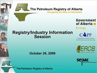 The Petroleum Registry of Alberta                        Energizing the flow of information