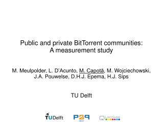 Public and private BitTorrent communities: A measurement study