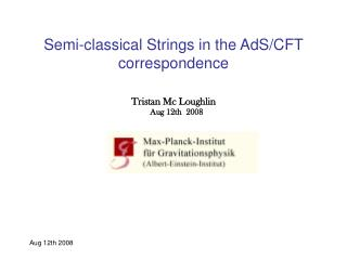 Semi-classical Strings in the AdS/CFT correspondence