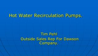Hot Water Recirculation Pumps.