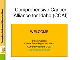 Comprehensive Cancer Alliance for Idaho (CCAI)