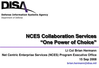 "NCES Collaboration Services ""One Power of Choice"""