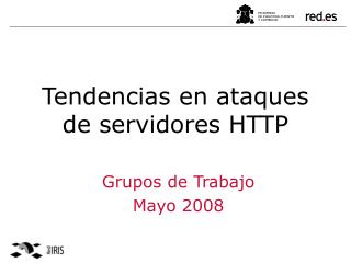 Tendencias en ataques de servidores HTTP