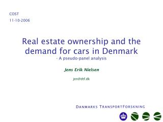 Real estate ownership and the demand for cars in Denmark - A pseudo-panel analysis