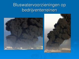 Bluswatervoorzieningen op bedrijventerreinen