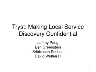 Tryst: Making Local Service Discovery Confidential