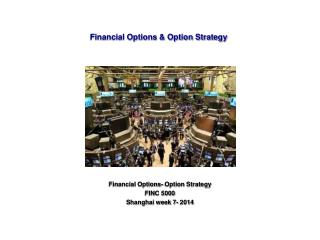 Financial Options & Option Strategy