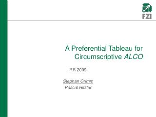 A Preferential Tableau for Circumscriptive  ALCO