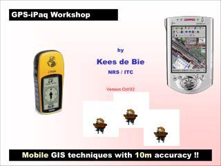 GPS-iPaq Workshop
