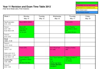 Year 11 Revision and Exam Time Table 2012 (Year 12s on Study Leave, Y13s in lessons)