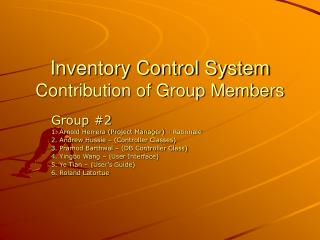 Inventory Control System Contribution of Group Members