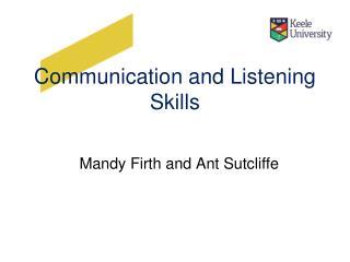 Communication and Listening Skills