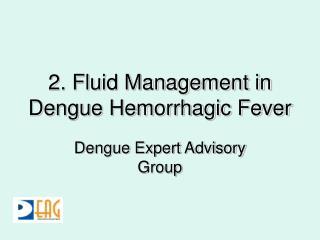 2. Fluid Management in Dengue Hemorrhagic Fever