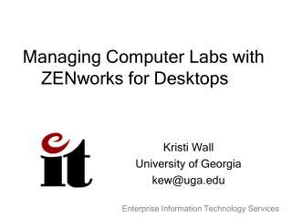 Managing Computer Labs with ZENworks for Desktops