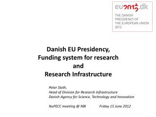 Danish EU Presidency,  Funding system for research and  Research Infrastructure