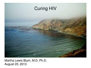 Martha Lewis Blum, M.D. Ph.D. August 20, 2013