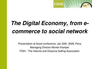 Agenda FDIH presentation The Scandinavian Online Market Major trends