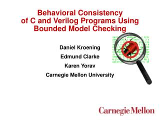Behavioral Consistency of C and Verilog Programs Using Bounded Model Checking
