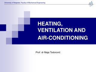 HEATING, VENTILATION AND AIR-CONDITIONING