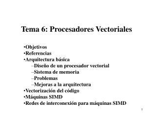 Tema 6: Procesadores Vectoriales