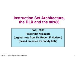 Instruction Set Architecture,  the DLX and the 80x86