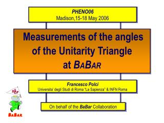 Measurements of the angles of the Unitarity Triangle  at  B A B AR