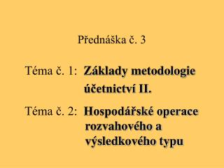 Přednáška č. 3