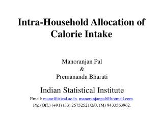 Intra-Household Allocation of Calorie Intake
