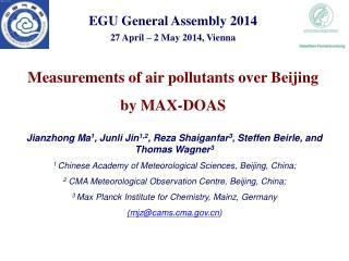 Jianzhong Ma 1 , Junli Jin 1,2 , Reza Shaiganfar 3 , Steffen Beirle, and Thomas Wagner 3