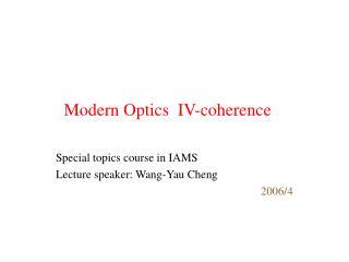 Modern Optics  IV-coherence