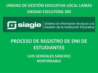 LUIS GONZALES SÁNCHEZ RESPONSABLE