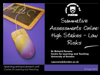 Summative Assessments Online: High Stakes – Low Risks