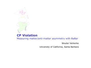 CP Violation Measuring matter/anti-matter asymmetry with BaBar