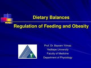 Dietary Balances Regulation of Feeding and Obesity