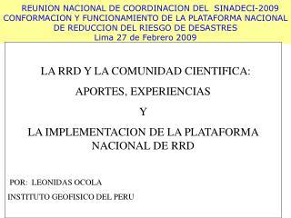LA RRD Y LA COMUNIDAD CIENTIFICA:  APORTES, EXPERIENCIAS  Y