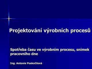 Projektování výrobních procesů