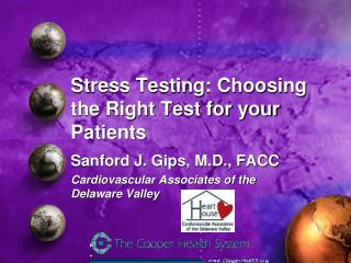 Stress Testing: Choosing the Right Test for your Patients