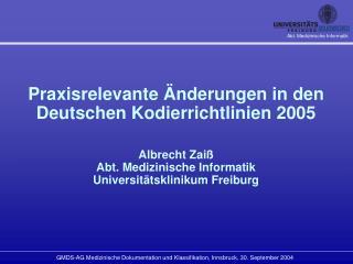 Praxisrelevante �nderungen in den Deutschen Kodierrichtlinien 2005