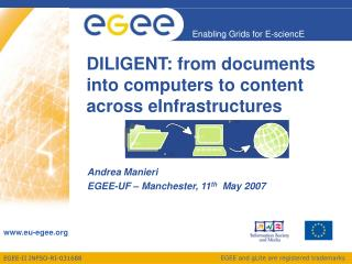 DILIGENT: from documents into computers to content across eInfrastructures