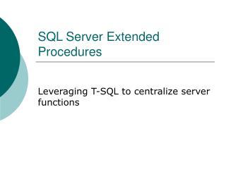 SQL Server Extended Procedures