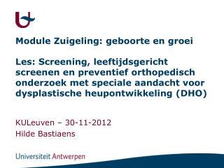 KULeuven – 30-11-2012 Hilde Bastiaens