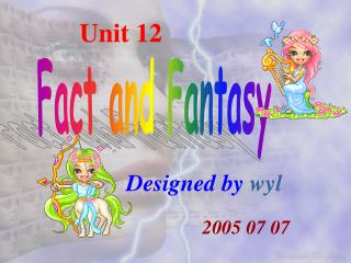 Fact and Fantasy
