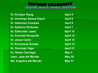 BIRTHDAY CELEBRANTS