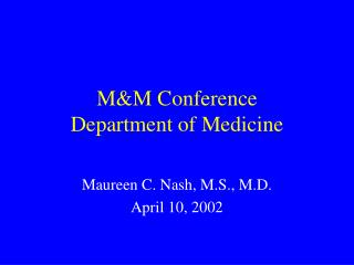 M&M Conference Department of Medicine
