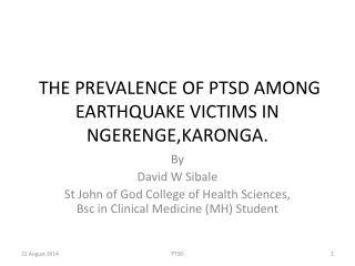 THE PREVALENCE OF PTSD AMONG EARTHQUAKE VICTIMS IN NGERENGE,KARONGA.