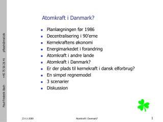Atomkraft i Danmark?
