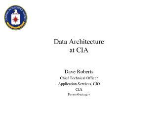 Data Architecture at CIA